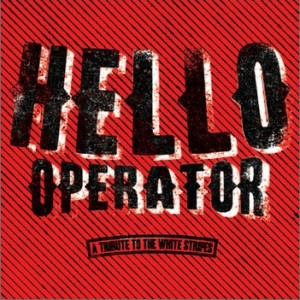 Hello Operator: A Tribute To The White