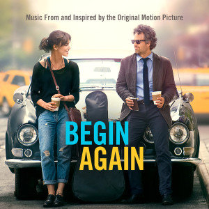 Begin Again (Music From and Inspired By the Original
